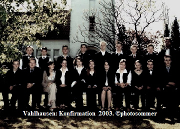 Vahlhausen: Konfirmation  2003. ©photosommer